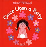 Alona Frankel Once Upon a Potty: Girl