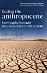 Facing the Anthropocene: Fossil Capit...