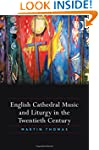 English Cathedral Music and Liturgy i...