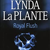 Royal Flush | [Lynda La Plante]