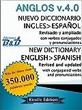 Nuevo Diccionario Ingl�s-Espa�ol ANGLOS v.4.0 (Versi�n 2015) (Spanish Edition)