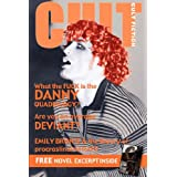 CULT Fiction: An Introduction to Chancery Stone's DANNY Quadrilogy with a FREE excerpt from DANNY 1by Chancery Stone