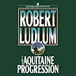 The Aquitaine Progression | Robert Ludlum