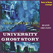 University Ghost Story | [Nick DiMartino]