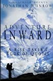 Adventure Inward: A Risk Takers Book of Quotes