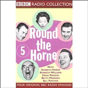 Round the Horne: Volume 5 | [Kenneth Horne, more]