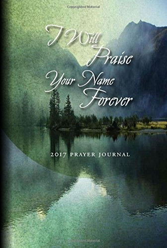 Prayer Journal 2017: I Will Praise Your Name Forever! (Word Among Us Press compare prices)