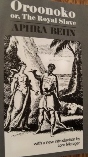 Oroonoko; Or, the Royal Slave (The Norton Library, N702)