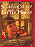 Santa Comes to Little House (Little House Picture Book) (0060259388) by Wilder, Laura Ingalls