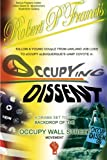 Occupying Dissent: A must read drama for everyone.