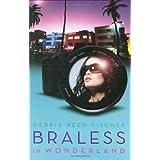 Braless in Wonderland