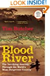 Blood River: The Terrifying Journey T...