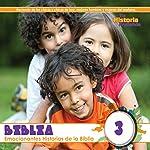 Biblia Album 3 (Texto Completo): Bible Album 3    Your Story Hour