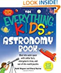 "The ""Everything"" Kids' Astronomy Book..."