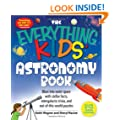"""The """"Everything"""" Kids' Astronomy Book: Blast into Outer Space with Stellar Facts, Intergalactic Trivia, and Out-of-This-World Puzzles (Everything S.)"""
