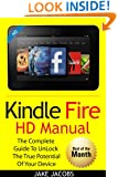 Kindle Fire HD User Manual: The Complete User Guide With Instructions, Tutorial to Unlock The True Potential of Your Device in 30 Minutes (JUNE 2015)