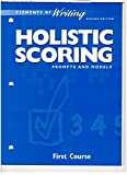 img - for Elements of Writing First Course Revised Edition: Holistic Scoring, Prompts and Models (Elements of Writing First Course Revised Edition) book / textbook / text book