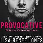 Provocative | Lisa Renee Jones