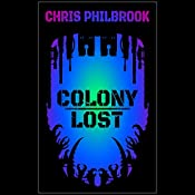 Colony Lost | [Chris Philbrook]