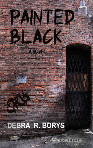 Book: Painted Black (Street Stories Book 1) by Debra R. Borys