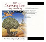 Guy Gavriel Kay The Summer Tree (Fionavar Tapestry)