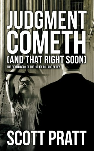 Judgment Cometh: and That Right Soon (Joe Dillard Series) (Volume 8)