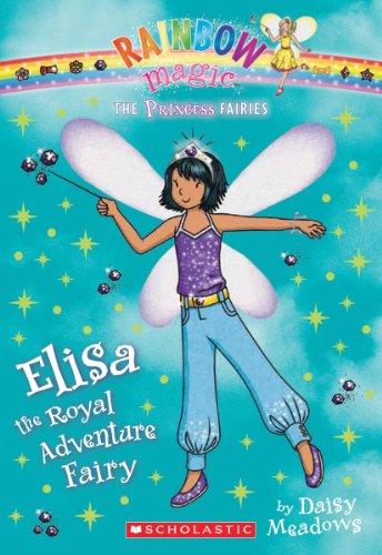 Princess Fairies #4: Elisa The Royal Adventure Fairy: A Rainbow Magic Book front-789540