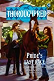 Thoroughbred #10 Pride's Last Race
