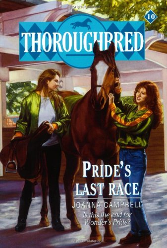 Pride's Last Race (Thoroughbred Series #10)