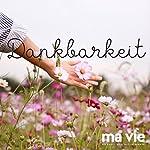 Dankbarkeit | Katja Schütz