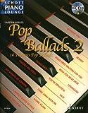 Pop Ballads 2: 16 Famous Songs, 16 bekannte Melodien - Klavier , Keyboards & Programmierung: Carsten Gerlitz (Piano) - Carsten Gerlitz
