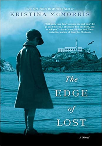 The Edge of Lost by Kristina McMorris ~ a novel