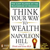 Think Your Way to Wealth | [Napolean Hill]