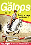 Les Galops de 1 � 4 : R�ussis la partie �quitation !