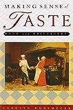 Making Sense of Taste: Food & Philosophy