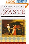 Making Sense of Taste: Food and Philo...