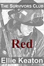 Red (The Survivors Club Book Two)
