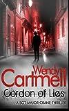 Cordon of Lies: A Sgt Major Crane crime thriller: 4 Wendy Cartmell