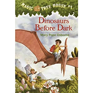 Magic Tree House, Book 1: Dinosaurs Before Dark | [Mary Pope Osborne]