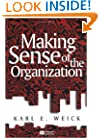 Making Sense of the Organization (KeyWorks in Cultural Studies)