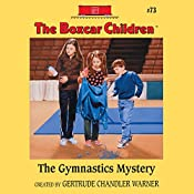 The Gymnastics Mystery: The Boxcar Children Mysteries, Book 73 | Gertrude Chandler Warner