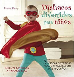 Disfraces divertidos para ninos / Cute and Easy Costumes for Kids: 35