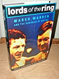 img - for Lords of the Ring: Marsh, Warren and the Business of Boxing book / textbook / text book