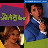The Wedding Singer: Music From The Motion Picture by Various Artists (1998) - Soundtrack ~ Teddy Castellucci