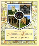 Journeys into Medieval England (0718134400) by Michael Jenner