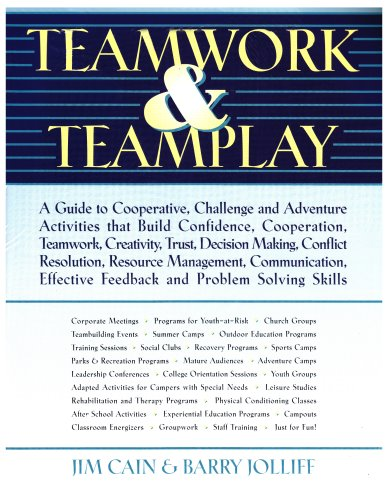 Teamwork and Teamplay: A Guide to Cooperative, Challenge,...