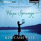 Hope Springs | [Kim Cash Tate]
