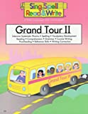 img - for GRAND TOUR # 2 STUDENT BOOK, SING, SPELL, READ AND WRITE book / textbook / text book