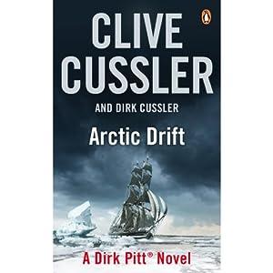 Arctic Drift: A Dirk Pitt Novel | [Clive Cussler, Dirk Cussler]