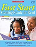 Fast Start: Getting Ready to Read: A Research-Based, Send-Home Literacy Program With 60 Reproducible Poems & Activities That Ensures Reading Success for Every Child
